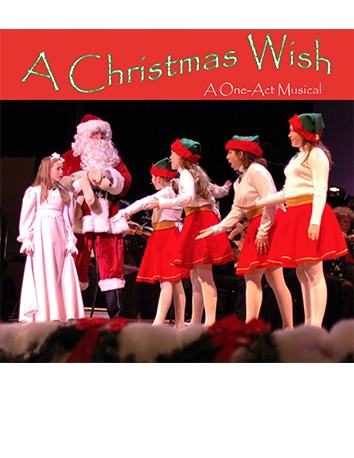 a christmas wish a one act musical