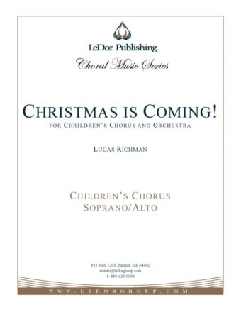 christmas is coming! for children's chorus and orchestra soprano/alto cover
