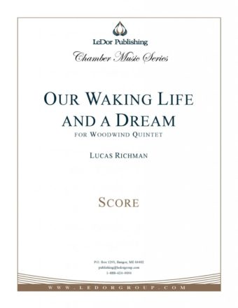 our waking life and a dream for woodwind quintet score cover