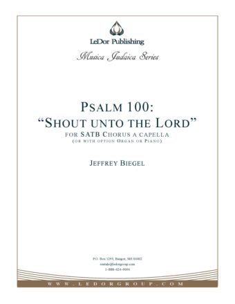 "Psalm 100 ""Shout unto the Lord"" Score Cover"
